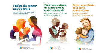 Une série de trois livrets, publiés par l'Espoir, c'est la vie, conseille les parents sur la façon de parler avec leurs enfants des effets du cancer sur leur famille.